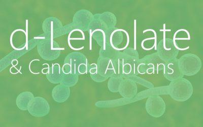 d-Lenolate & Candida Albicans